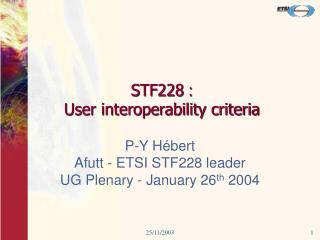 STF228  :  User interoperability criteria