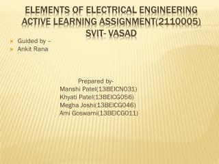 Elements of electrical engineering active learning assignment(2110005) svit -  vasad