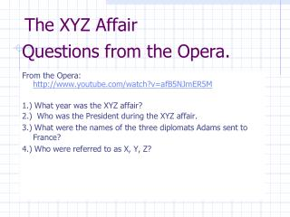 Questions from the Opera.