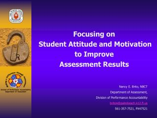 Focusing on  Student Attitude and Motivation  to Improve  Assessment Results