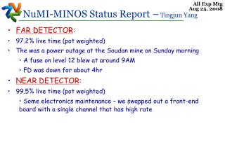 FAR DETECTOR : 97.2% live time (pot weighted)