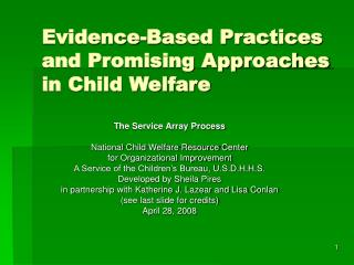 Evidence-Based Practices and Promising Approaches in Child Welfare