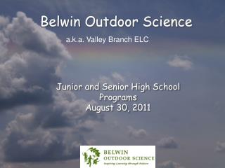 Belwin Outdoor Science