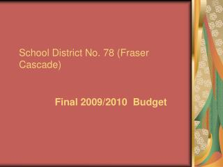 School District No. 78 (Fraser Cascade)