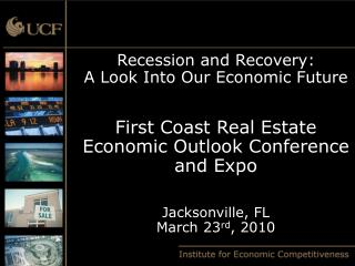 Recession and Recovery: A Look Into Our Economic Future  First Coast Real Estate