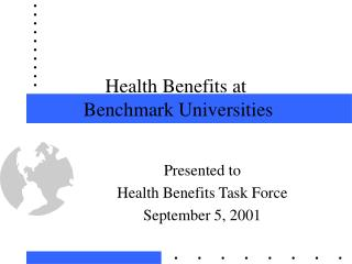 Health Benefits at  Benchmark Universities