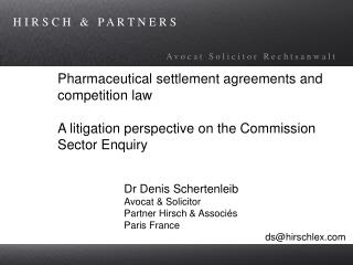 Pharmaceutical settlement agreements and competition law  A litigation perspective on the Commission Sector Enquiry