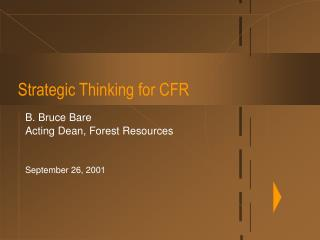 Strategic Thinking for CFR
