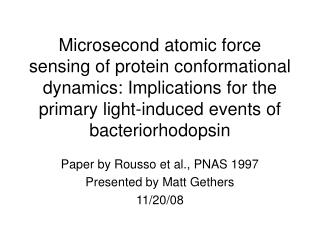 Paper by Rousso et al., PNAS 1997  Presented by Matt Gethers 11/20/08