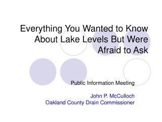 Everything You Wanted to Know About Lake Levels But Were Afraid to Ask