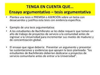 TENGA EN CUENTA QUE… Ensayo  argumentativo – tesis argumentativa