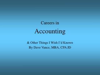 Careers in Accounting Other Things I Wish I