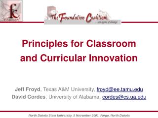 Principles for Classroom and Curricular Innovation