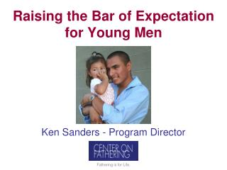 Raising the Bar of Expectation for Young Men