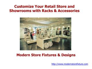 Customize Your Retail Store and Showrooms with Racks & Acces
