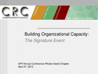 Building Organizational Capacity: The Signature Event