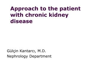 Approach to the patient with chronic kidney disease