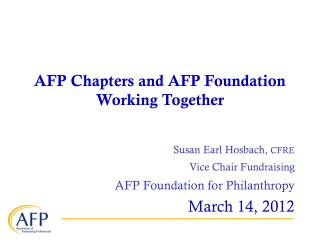 AFP Chapters and AFP Foundation  Working Together