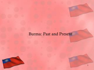 Burma: Past and Present