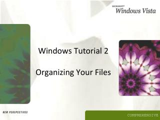 Windows Tutorial 2 Organizing Your Files