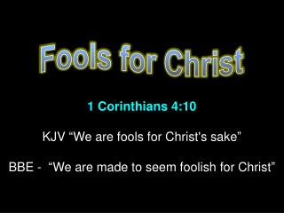 Fools for Christ