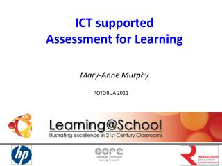 ICT supported  Assessment for Learning Mary-Anne Murphy