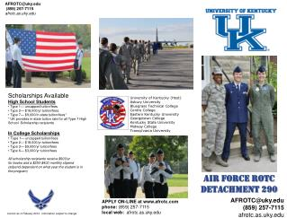 APPLY ON-LINE at afrotc phone:  (859) 257-7115 local web:   afrotc.as.uky