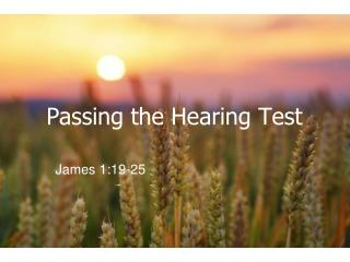Passing the Hearing Test