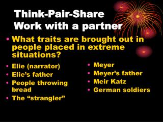 Think-Pair-Share Work with a partner