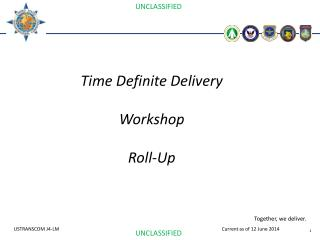 Time Definite Delivery Workshop Roll-Up