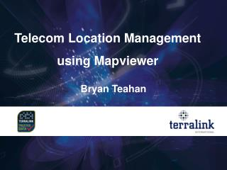 Telecom Location Management  using Mapviewer