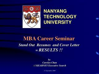 MBA Career Seminar Stand Out  Resumes  and Cover Letter =  RESULTS !!