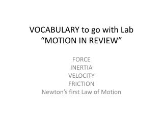 """VOCABULARY to go with Lab """"MOTION IN REVIEW"""""""