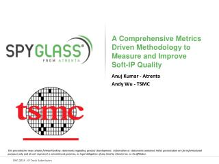 A  Comprehensive  Metrics Driven Methodology to Measure and Improve Soft-IP Quality