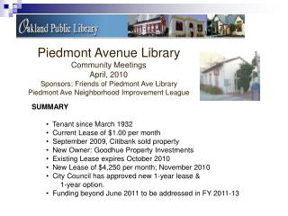 Piedmont Avenue Library Community Meetings April, 2010 Sponsors: Friends of Piedmont Ave Library