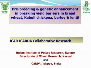 ICAR-ICARDA Collaborative Research