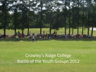 Crowley's Ridge College Battle of the Youth Groups 2012