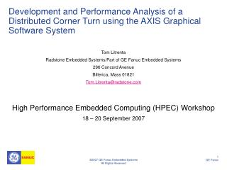 Tom Litrenta Radstone Embedded Systems/Part of GE Fanuc Embedded Systems 296 Concord Avenue