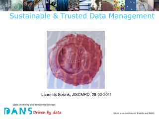 Sustainable & Trusted Data Management