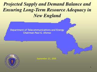 Projected Supply and Demand Balance and  Ensuring Long-Term Resource Adequacy in New England