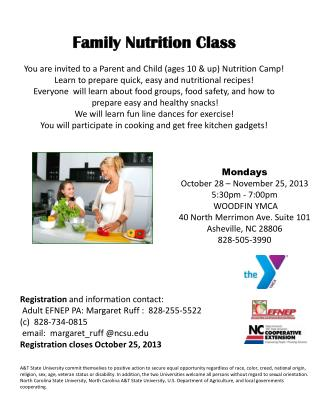 Family Nutrition Class You are invited to a Parent and Child (ages 10 & up) Nutrition Camp!