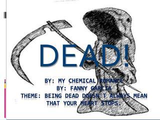 DEAD!