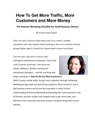 How To Get More Traffic, More Customers and More Money - The