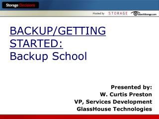 BACKUP/GETTING STARTED: Backup School
