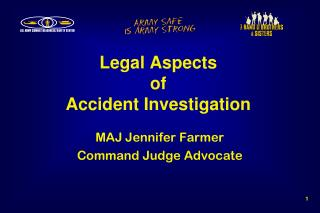 Legal Aspects of Accident Investigation