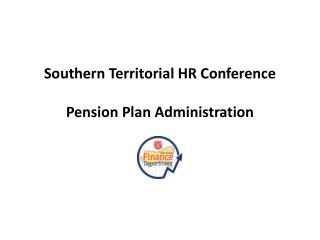 Southern Territorial HR Conference Pension Plan Administration