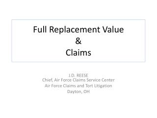 Full Replacement Value & Claims