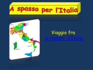 A spasso per l'Italia