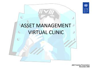 ASSET MANAGEMENT  VIRTUAL CLINIC