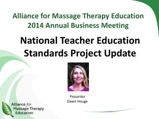 Alliance for Massage Therapy Education 2014 Annual Business Meeting